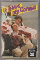 K7 Audio. LE TEMPS DES COPAINS -1- NANA MOUSKOURI - JOE DASSIN. Sélection Hors Commerce - Cassette