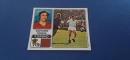 Figurina Calciatori Panini 1972/73 - 353 Toschi Torino - Edizione Italiana