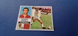 Figurina Calciatori Panini 1972/73 - 360 Crivelli Torino - Edizione Italiana