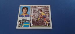 Figurina Calciatori Panini 1972/73 - 368 Nanni Verona - Edizione Italiana