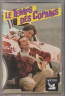 K7 Audio. LE TEMPS DES COPAINS -4- SALVATORE ADAMO - MICHELE TORR. Sélection Hors Commerce - Cassette