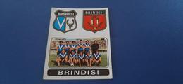 Figurina Calciatori Panini 1972/73 - 389 Scudetto E Squadra Brindisi - Edizione Italiana