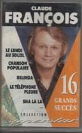 K7 Audio. Claude FRANCOIS. 16 GRANDS SUCCES - COLLECTION Superstar FRANCE LOISIRS - Hors Commerce - Cassette