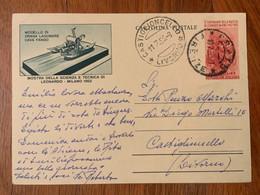 CARTOLINA POSTALE L. 20 LEONARDO(draga Lagunare) Annulli : PRATO *FIRENZE*+ CASTIGLIONCELLO * LIVORNO * 11/7/53 - Interi Postali