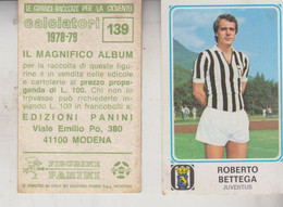 Figurina Calciatori Panini 1978/1979  - ROBERTO BETTEGA  Juventus - Edizione Italiana