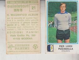 Figurina Calciatori Panini 1978/1979  - PIER LUIGI PIZZABALLA   ATALANTA - Edizione Italiana