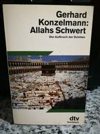 Allahs Schwert Der Aufbruch Der Schiiten Di Gerhard Konzelmann,  1991, -F - Altri