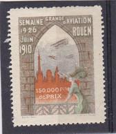 VIGNETTE ROUEN 19/26 Juin 1910 ,GRANDE Semaine De L'aviation , Eglise Orange ,neuf Avec Gomme - Aviation
