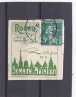 VIGNETTE ROUEN 19/26 Juin 1910 ,semaine De L'aviation , Oblitéré Avec Timbre De Complementc'est - Aviation