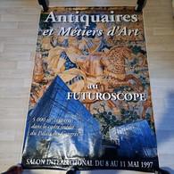 Affiche Antiquaires Et Métiers D'art, Futuroscope, 1997 - Manifesti