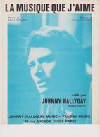 Johnny Hallyday Partition La Musique Que J'aime 1973 - Non Classificati