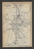 CARTE PLAN 1914 - SAINT ÉTIENNE PLAN D'ENSEMBLE - LA TERRASSE - MONTAUD - LE SOLEIL - BEAUBRUN - VALBENOITE - BELLEVUE - Carte Topografiche