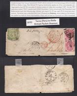Peru. 1870 (23 Oct) British Post Office. Tacna - Italy, Biella (2 Dec). Fkd Env 1 Dinero Green, Large Margins Cds + GB 3 - Perù