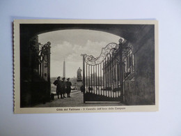 CITTA DEL VATICANO  -   Il Cancello Dell' Arco  -  VATICAN - Vaticano