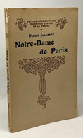 Notre-Dame De Paris - Petites Monographies Des Grands édifices De La France - 3e édition - Turismo