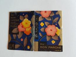 CALENDRIER  ALMANACH   1930   PUB  AU  BON  MARCHE   PARIS - Formato Piccolo : 1921-40
