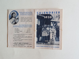 CALENDRIER    1938  PUBLICITE   L OEUVRE  DE  ST  PIERRE  APOTRE - Formato Piccolo : 1921-40