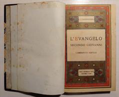 P. Zanfrognini - L'Evangelo Secondo Giovanni: Commento Mistico - Ed. 1928 - Altri