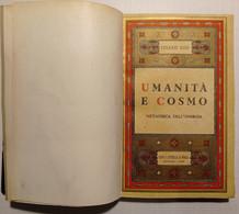 C. Rodi - Umanità E Cosmo: Metafisica Dell'energia - Ed. 1948 - Altri