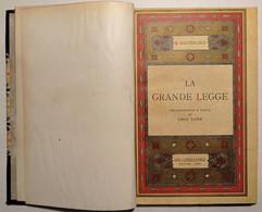 M. Maeterlinck - La Grande Legge - Ed. 1934 - Altri