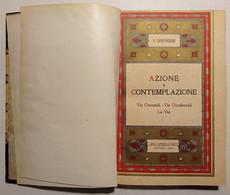 P. Zanfrognini - Azione E Contemplazione - Ed. 1931 - Altri