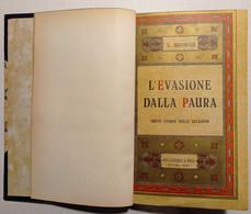 L. Browne - L'evasione Dalla Paura: Breve Storia Delle Religioni - Ed. 1952 - Altri