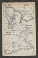 CARTE PLAN 1914 - St ÉTIENNE Et Ses ENVIRONS - ROCHETAILLÉE TERRENOIRE St HÉAND BOURG ARGENTAL DUNIERES - Carte Topografiche