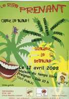 Flyer °_ Spectacle-Le Rire Prenant-32-Preignan-Avril 2008-15x21 - Advertising