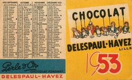 Petit Calendrier Publicitaire Illustré 1953 * Chocolat DELESPAUL HAVEZ à Lille * Calendar Almanach - Formato Piccolo : 1941-60