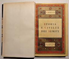 S. Moscati - Storia E Civilta Dei Semiti - Ed. 1949 - Altri