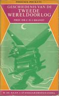 GESCHIEDENIS VAN DE TWEEDE WERELDOORLOG - PROF. DR. C. D. J. BRANDT -  PHOENIX POCKET NR. 15 - Guerra 1939-45