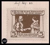 WW1 ERA GERMANY AUSTRIA HUNGARY CINDERELLA VIGNETTE K.u.K Widows And Orphans Of The 83th Infantry Regiment - Erinnofilia