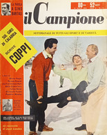 Settimanale Di Tutti Gli Sport E Di Varietà - Il Campione N. 13 - 1956 Coppi - Altri