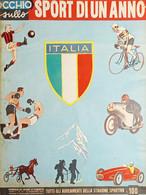 Mensile Di Sport E Varietà - Occhio Sullo Sport Di Un Anno - N. 10 - 1954 Coppi - Altri