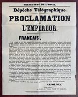 Affiche 1870. Dépêche Télégraphique Imprimée à Auxerre. Proclamation De L'empereur Napoléon III Qui Part En Guerre. - Manifesti