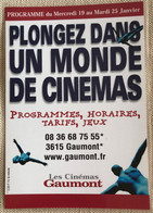 Cinema Gaumont Programme R Paris 1999 -himalaya Eric Valli ... - Manifesti Su Carta