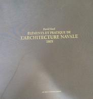 ELEMENTS ET PRATIQUE DE L'ARCHITECTURE NAVALE 1805 DE DAVID STEEL - Barche