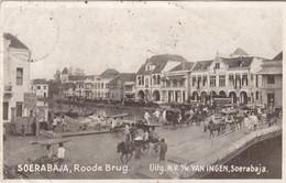 A544) SOERABAJA - Roode Brug - Uitg. N.V. V. H. VAN INGEN - Soerabaja - 8.6.1923 - Indonesia