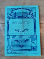 Programme Inauguration Solennelle Orgues Erquelinnes Arts Et Métiers 1931, Musique Instrument - Programs