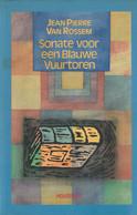 Sonate Voor Een Blauwe Vuurtoren - Jean Pierre Van Rossem - Letteratura