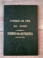Chemin De Fer Du Nord, Service Des Retraites, Document Type Identité Erquelinnes Chef Gare Lobbes - Eisenbahnverkehr