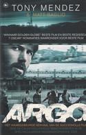 Argo, Hoe De CIA En Hollywood Samenwerkten In De Spectaculairste Reddingsoperatie Ooit - Antonio J. Mendez - Storia