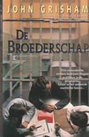 De Broederschap - John Grisham - Horror E Thriller