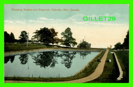 OAKVILLE, ONTARIO - PUMPING STATION AND RESERVOIR - ANIMATED WITH PEOPLES - TRAVEL IN 1911 - THE VALENTINE & SONS - - Otros