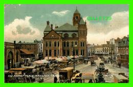 HAMILTON, ONTARIO - THE MARKET PLACE - VERY ANIMATED - TRAVEL IN 1908 -  CLOKE & SON, PUB. - - Hamilton