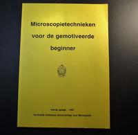 Biologie - Miroscooptechnieken Voor De Gemotiveerde Beginner - Koninklijk Antwerps Genootschap Voor Micrografie - Scolastici