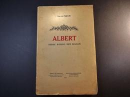 Albert Derde Koning Der Belgen Door Léo De Paeuw - 1934 - 184 Pages - Vecchi