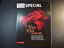 EOS SPECIAL - Van EYCK En Zijn Tijd - 120 Pages - Geografia & Storia