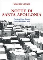 Notte Di Santa Apollonia, Giuseppe Coniglio,  2016,  Youcanprint - Storia, Biografie, Filosofia