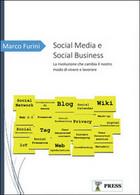 Social Media E Social Business  Di Marco Furini,  2016,  Youcanprint - Società, Politica, Economia